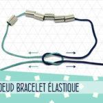comment faire un noeud pour bracelet élastique