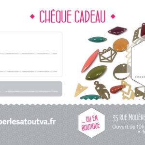 Chèque cadeau d'une valeur de 15€ - Matériel création bijoux