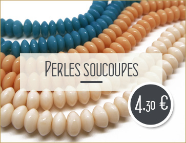 achat perles soucoupes