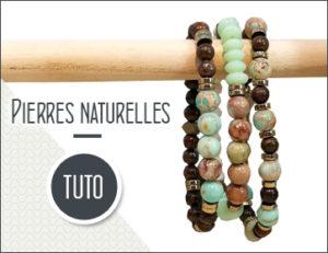 tutoriel bracelet pierres naturelles