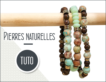 tutoriel bracelet pierres naturelles