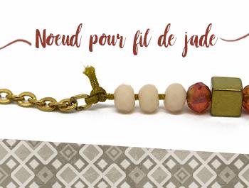 tutoriel noeud pour fil jade