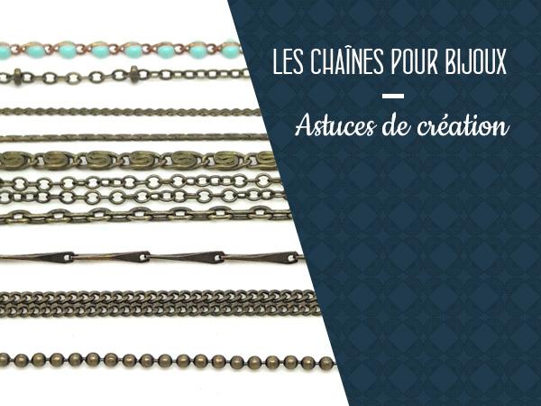 astuces de création bijoux chaine